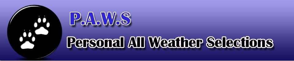 paws PAWS (Personal All Weather Selections) Day 1 and 2