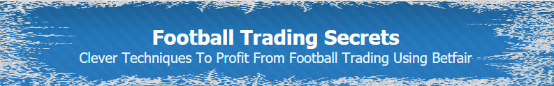 Football Trading Secrets (Method 9) Introduction