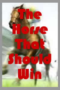 The Horse That Should Win – Final Review